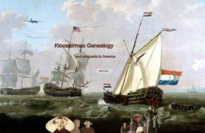 The Kloosterman genealogy and emigrants to America